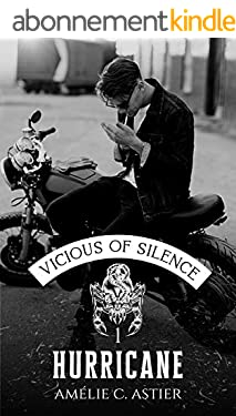 Vicious Of Silence, Tome 1 : Hurricane
