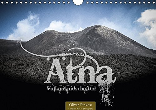 atna-vulkanlandschaften-wandkalender-2018-din-a4-quer-der-atna-italienisch-etna-ist-der-hochste-und-