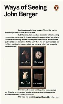 Ways of Seeing (Penguin Modern Classics) by [Berger, John]