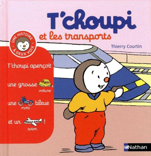 T'choupi et les transports - (Tome 10) - Dès 2 ans (10)