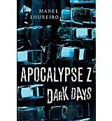 [(Dark Days)] [Author: Manel Loureiro] published on (October, 2013)
