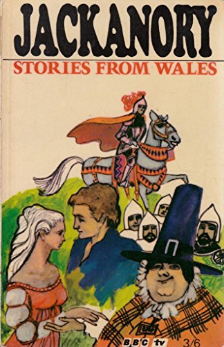 Stories from Wales : as told in 'Jackanory' by Ray Smith