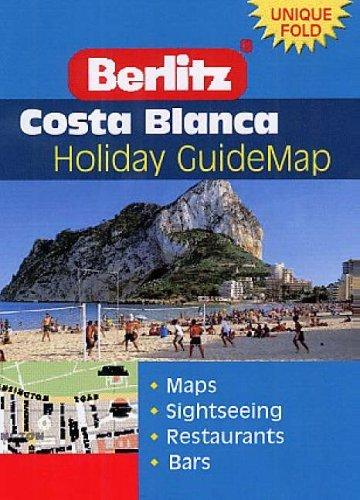 Costa Blanca Berlitz Guidemap (Berlitz Holiday Z Guidemaps S.)