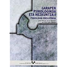 Garapen psikologikoa eta hezkuntza. I Psikologia ebolutiboa (Vicerrectorado de Euskara)