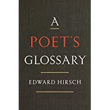 A Poet's Glossary (English Edition)
