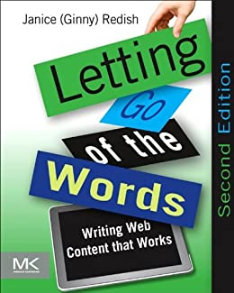 Letting Go of the Words: Writing Web Content that Works (Interactive Technologies) von [Redish, Janice (Ginny)]