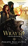 Wrayth (A Book of the Order, Band 3)