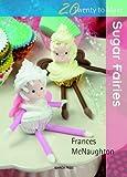 Image de Twenty to Make: Sugar Fairies