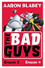 The Bad Guys: Episode 3&4 Paperback