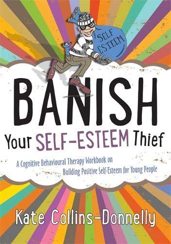 Banish Your Self-Esteem Thief (Gremlin and Thief CBT Workbooks) por Kate Collins Donnelly