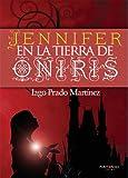 Jennifer en la tierra de Oniris