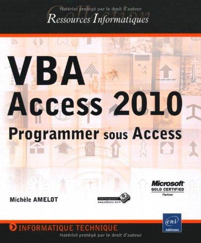 VBA Access 2010 - Programmer sous Access par Michèle Amelot
