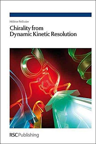 [(Chirality from Dynamic Kinetic Resolution)] [By (author) Helene Pellissier] published on (April, 2011)