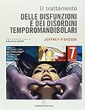 Il trattamento delle disfunzioni e dei disordini temporomandibolari
