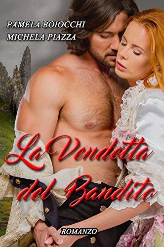 la-vendetta-del-bandito-italian-edition