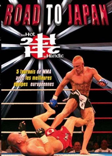 too-hot-to-handle-road-to-japan-2006-mma