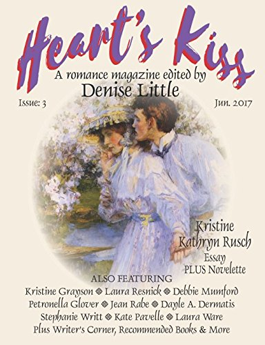 hearts-kiss-a-romance-magazine-edited-by-denise-little-issue-3-june-2017