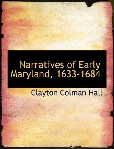 Narratives of Early Maryland, 1633-1684