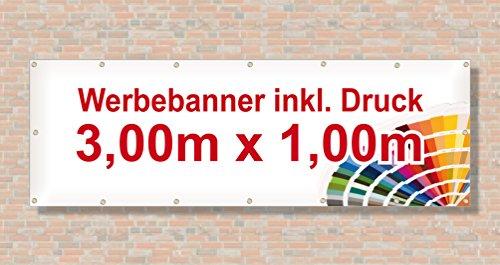 PVC Banner / Werbebanner / Werbeplane   3m x 1m   inklusive Saum und Ösen   brillanter Druck - besonders stabil - wetterfest   510g/m²   einseitig mit