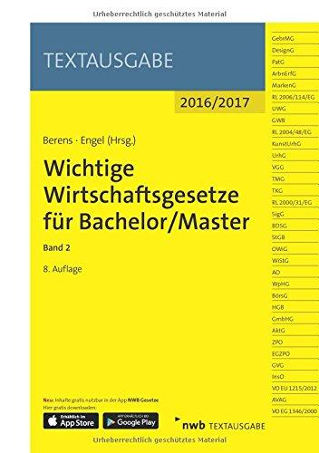 Wichtige Wirtschaftsgesetze für Bachelor/Master, Band 2 (Textausgabe)