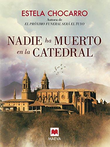 Nadie ha muerto en la catedral (Mistery Plus) (Spanish Edition)