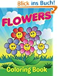 Flowers Coloring Book: Coloring Books...