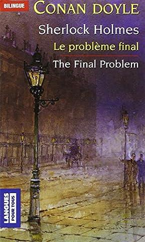 Le Problème final et autres nouvelles, édition bilingue
