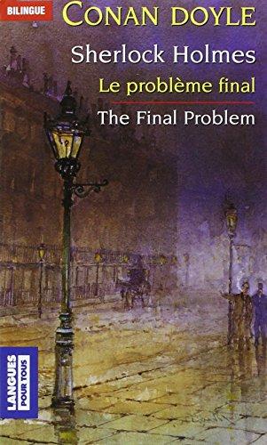 Le Problème final et autres nouvelles, édition bilingue (anglais/français)