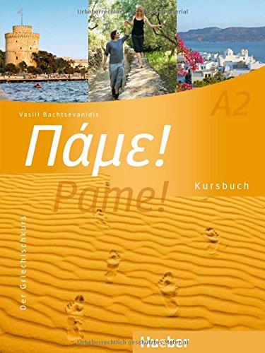 Preisvergleich Produktbild Pame! A2: Der Griechischkurs / Kursbuch