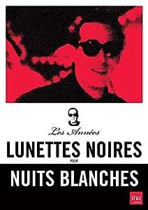 Les années Lunettes noires pour nuits blanches : Ardisson - 2 DVD