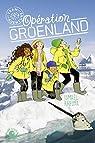 Team Aventure - Opération Groenland par Khelifa