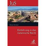 Einführung in das italienische Recht: Verfassungsrecht, Privatrecht und internationales Privatrecht (JuS-Schriftenreihe/Ausländisches Recht, Band 122)