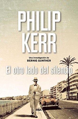 El otro lado del silencio (Bernie Gunther) por Philip Kerr