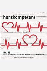 Herzkompetent: Das besondere Notizbuch mit Punktrastermustern (No. 65) Taschenbuch