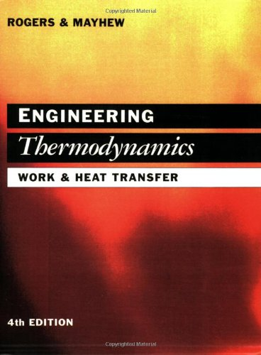 Engineering Thermodynamics: Work and Heat Transfer