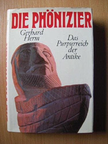 Die Phönizier - Das Pupurreich der Antike