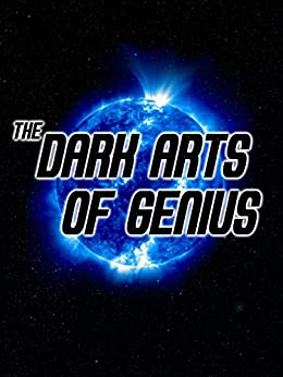 The Dark Arts of Genius by [Jameson, Robert]
