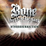 Songtexte von Bone Thugs‐n‐Harmony - BTNHResurrection
