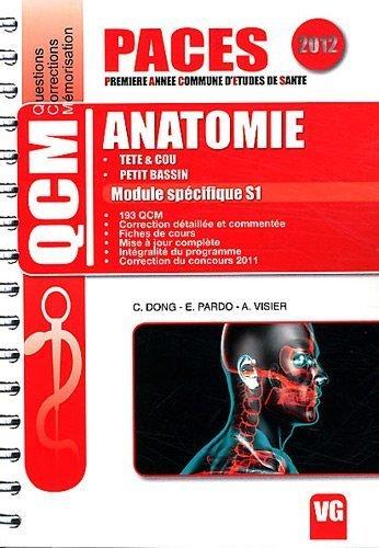Anatomie tête & cou, petit bassin : Module spécifique S1 de Catherine Dong (9 février 2012) Broché