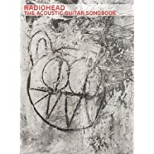 Radiohead: The Acoustic Guitar Songbook