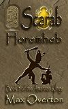 The Amarnan Kings, Book 5: Scarab - Horemheb