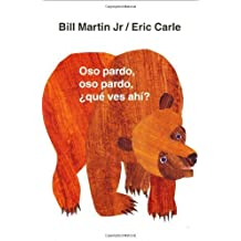 Oso pardo, oso pardo, ?qu¨¦ ves ah¨ª? (Brown Bear and Friends) (Spanish Edition) by Martin, Bill (2002) Hardcover