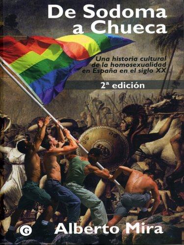 De Sodoma a Chueca (G) por Alberto Mira