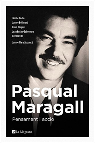 Pasqual Maragall (ORIGENS) (Catalan Edition) por Quim Brugué
