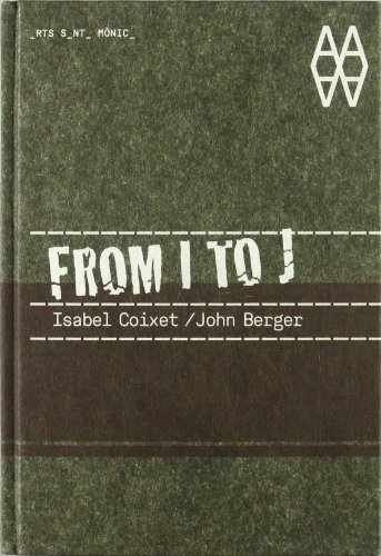 From I to J (ACTAR) por John Berger