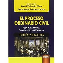 Proceso ordinario civil,El