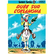 Lucky Luke - Tome 14 - RUEE SUR L'OKLAHOMA (French Edition)