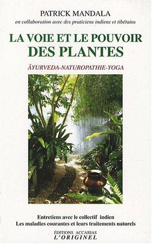 La voie et le pouvoir des plantes