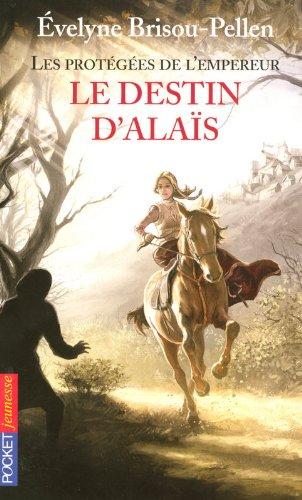 2. Les protégées de l'empereur - Le destin d'Alaïs