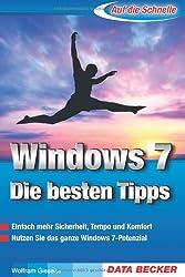 Auf die Schnelle: Die besten Tipps zu  Windows 7